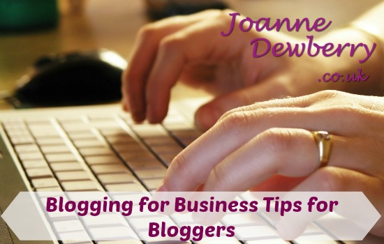 Blogging for Business Tips for Bloggers