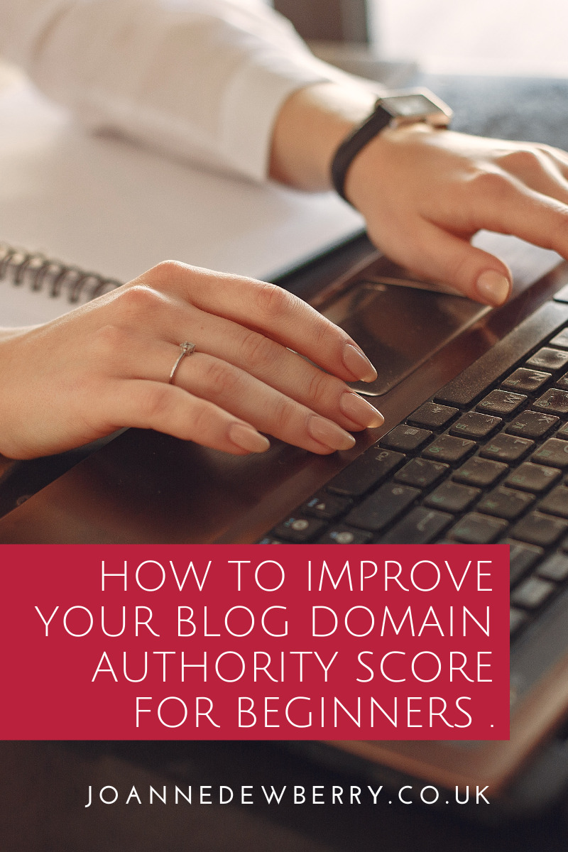 How To Improve Your Blog Domain Authority Score For Beginners