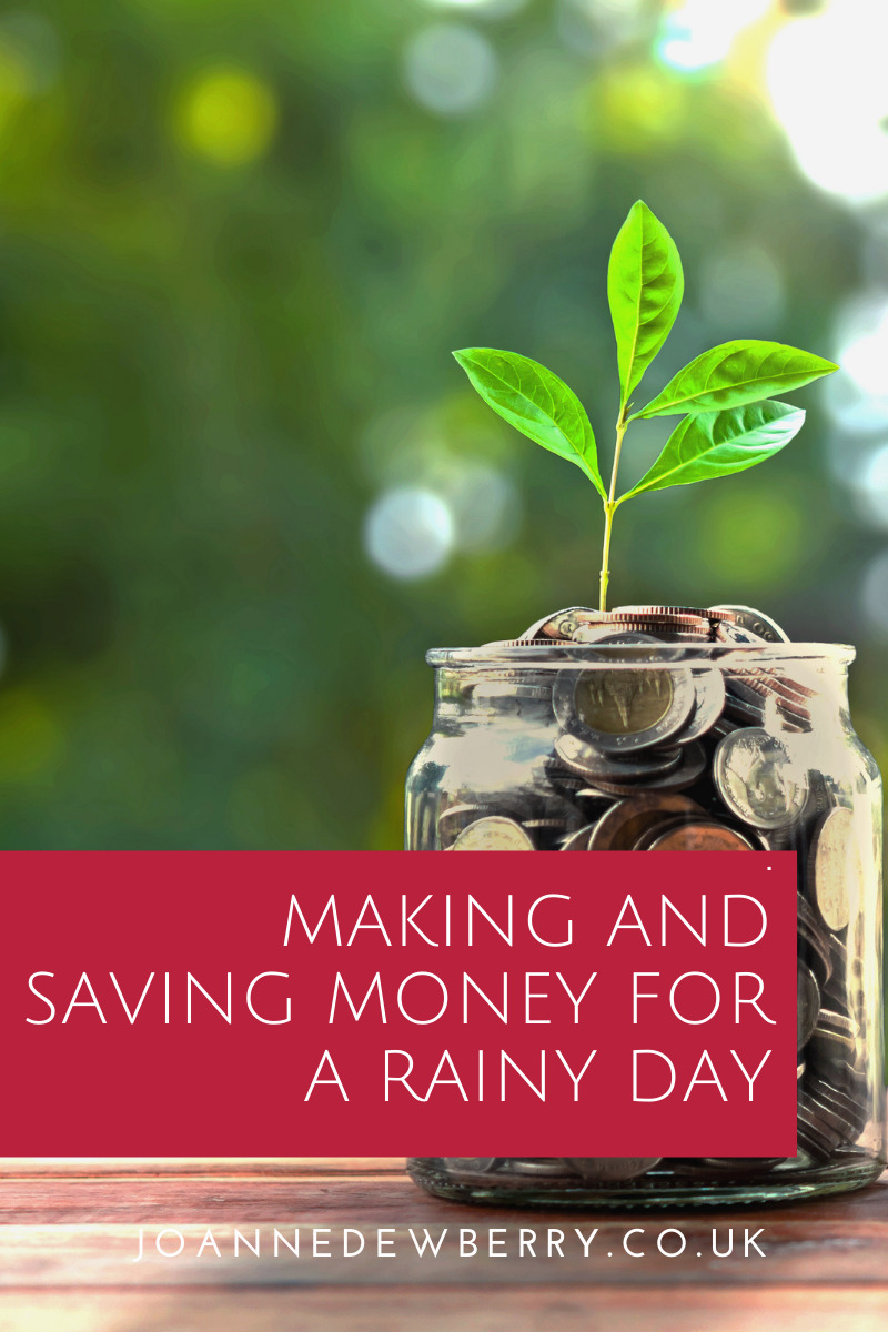 Making and Saving Money for a Rainy Day