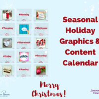 Seasonal holiday graphics and content calendar