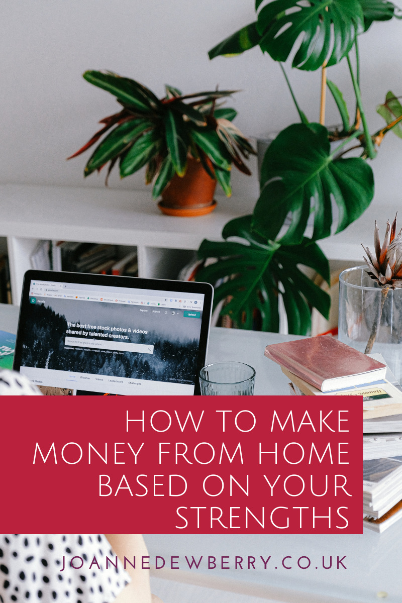 How to Make Money from Home Based on Your Strengths