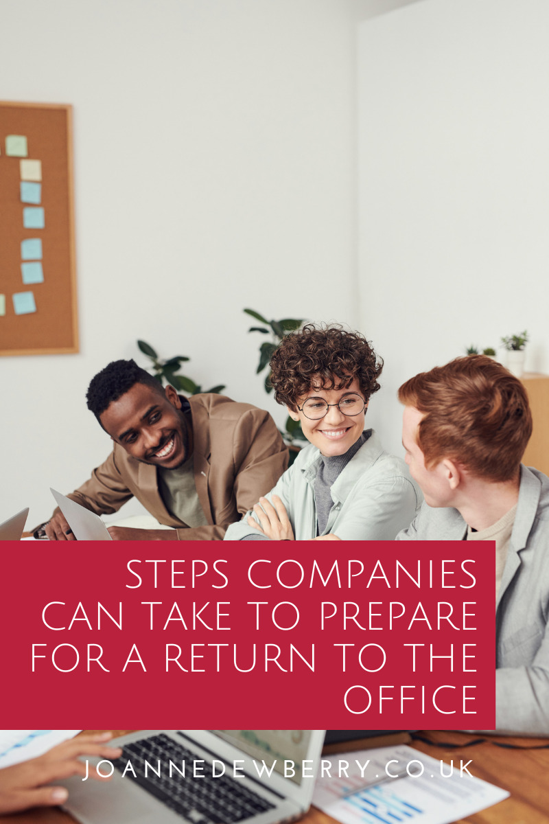 Steps companies can take to prepare for a return to the office