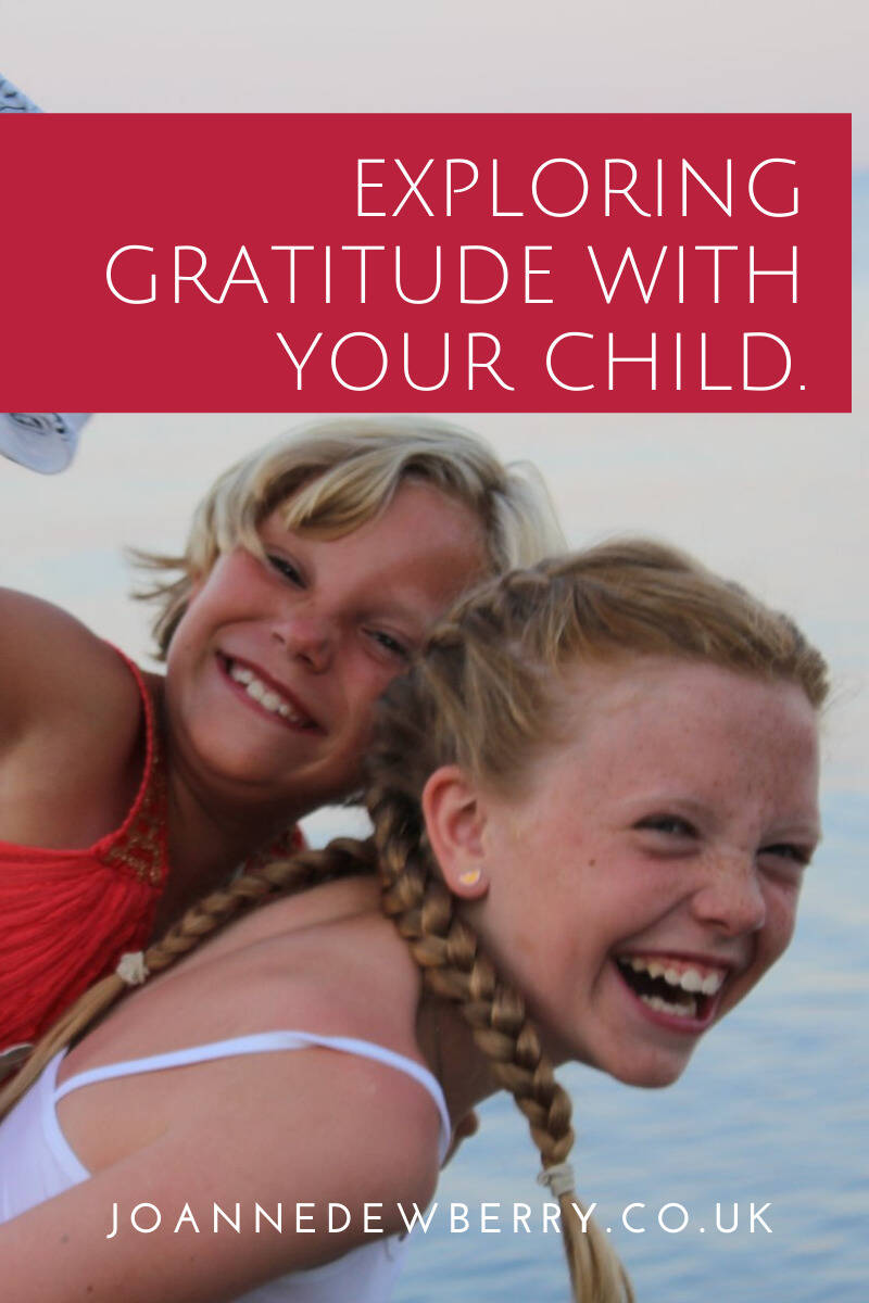 Exploring Gratitude With Your Child