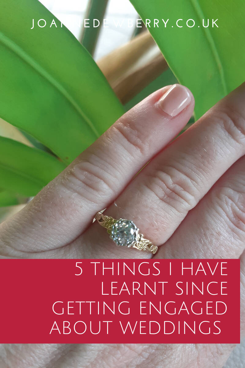 5 Things I Have Learnt Since Getting Engaged About Weddings