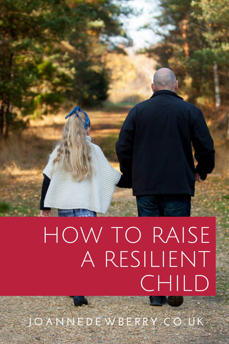 How to Raise a Resilient Child
