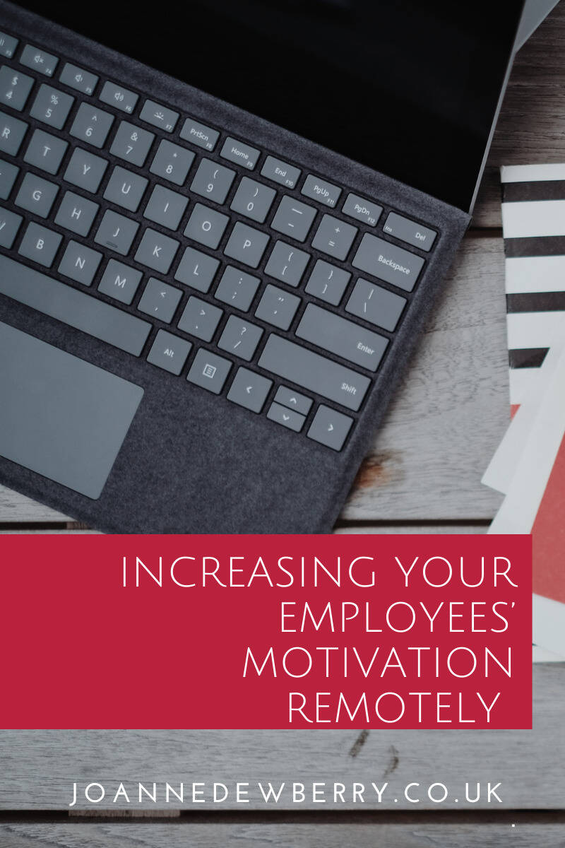 Increasing Your Employees' Motivation Remotely
