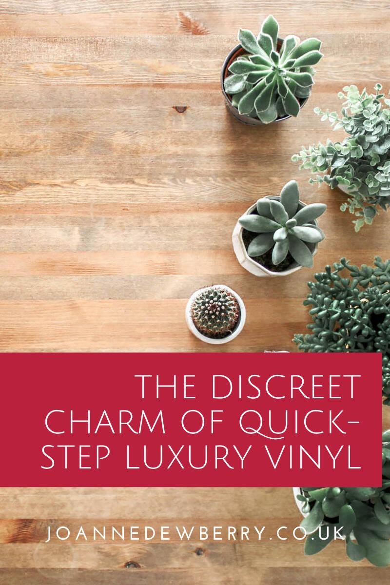 The Discreet Charm of Quick-Step Luxury Vinyl